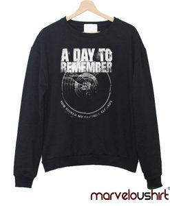 A day to remember you ruined me Sweatshirt