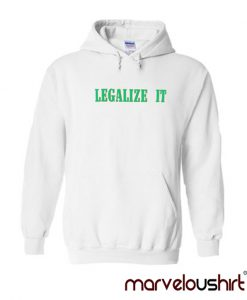 The Legalize It Hoodie