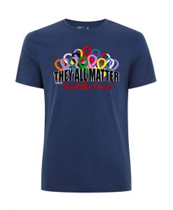 They All Matter Find The Cure T Shirt