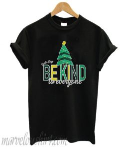 Santa Says Be Kind to Everyone T-shirt