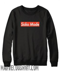 Sicko Mode Sweatshirt