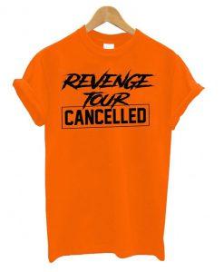 Revenge Tour Cancelled comfort T shirt