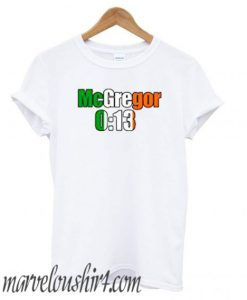 Conor Mcgregor 13 Seconds comfort T shirt