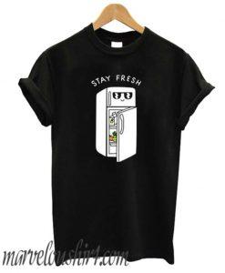 Stay Fresh comfort T shirt