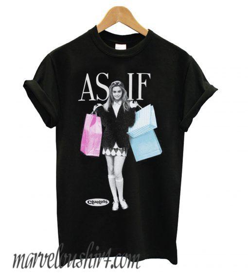 Clueless As If Cher comfort T shirt