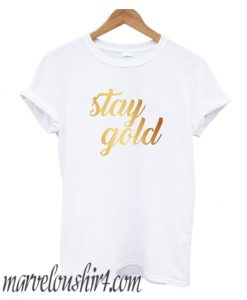 Stay Gold comfort t-shirt