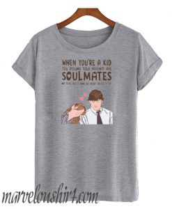 When You're A Kid You Assume Your Parents Are Soulmates Jim Pam comfort T-Shirt Women