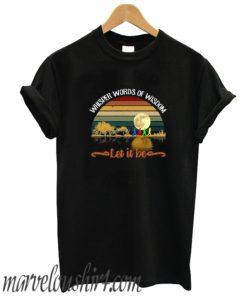 Whisper Words Of Wisdom Let It Be comfort T-Shirt Women Black