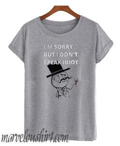 Sarcasm At It's Best comfort T Shirt
