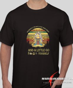 Im Mostly Peace Love And Light comfort T-Shirt