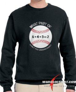 6432 baseball what part of don't you understand comfort Sweatshirt