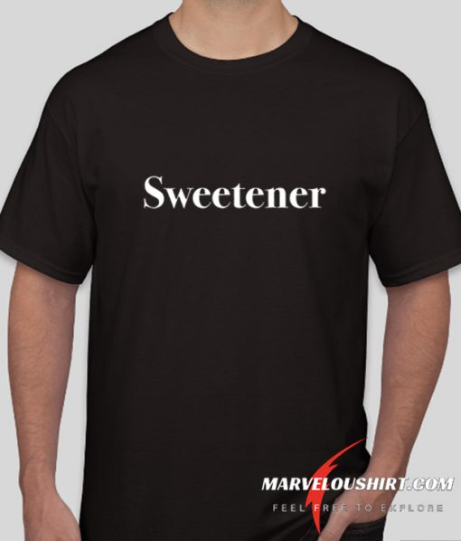 Sweetener upside down comfort T SHirt