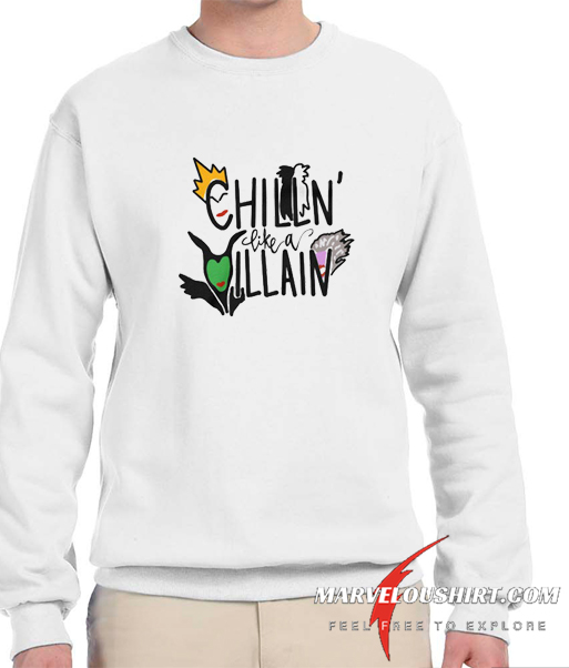 Girls Chillin Like A Villain comfort Sweatshirt