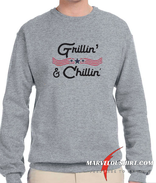 Grillin And Chillin comfort Sweatshirt