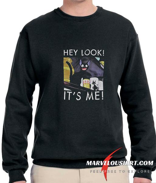 Hey Look Its Me comfort Sweatshirt