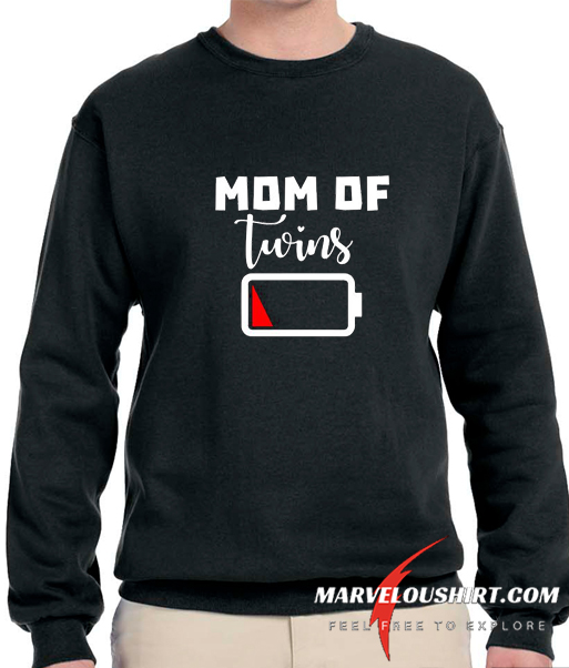 Mom Of Twins Low Battery comfort Sweatshirt