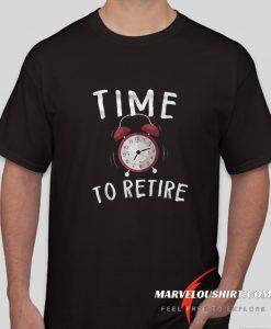 Retiree comfort T Shirt