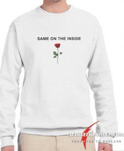 Same On The Inside comfort Sweatshirt