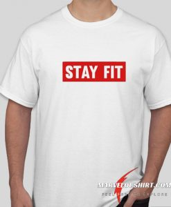 Stay Fit comfort T Shirt