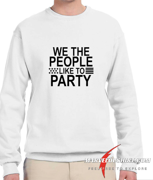 We The People comfort Sweatshirt