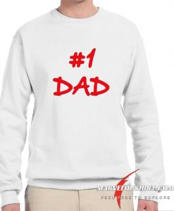 #1 Dad comfort Sweatshirt
