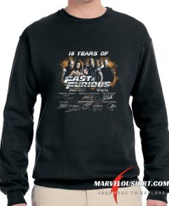 18 Years of Fast and Furious 2001 2019 comfort Sweatshirt