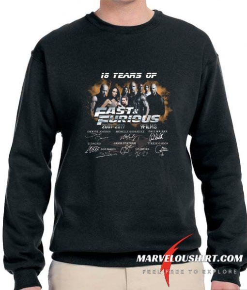 18 Years of Fast and Furious 2001 2019 comfort Sweatshirt