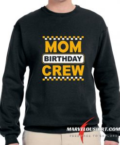 Mom Birthday Crew comfort Sweatshirt