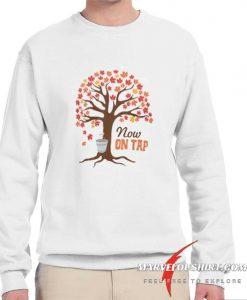 Now On Tap comfort Sweatshirt