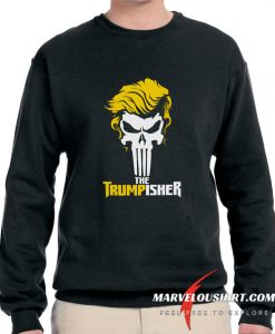 The Trumpisher comfort Sweatshirt