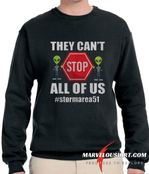 They Can't Stop All Of Us comfort Sweatshirt