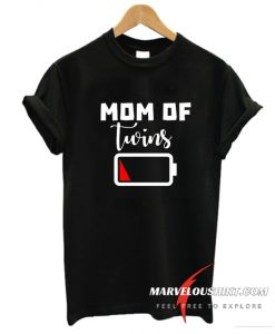 Mom of Twins low Battery T Shirt