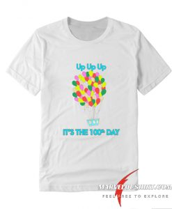 100th Day Of School Up Balloon comfort T Shirt