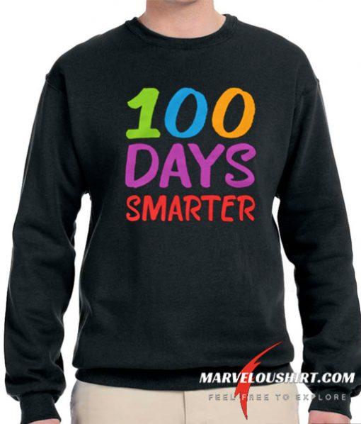 100 Days Smarter First comfort Sweatshirt