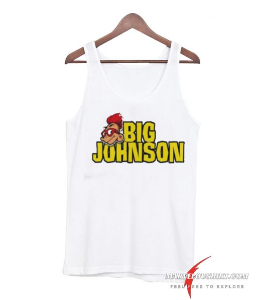 Big Johnson Good comfort Tank Top