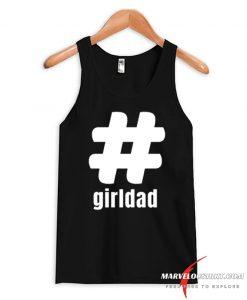 #girldad Girl Dad Father of Girls 2020 Tank Top