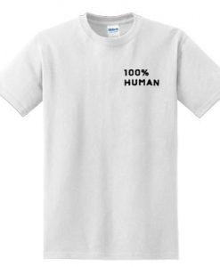 100% Human DH T-Shirt